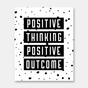 Positive thinking print