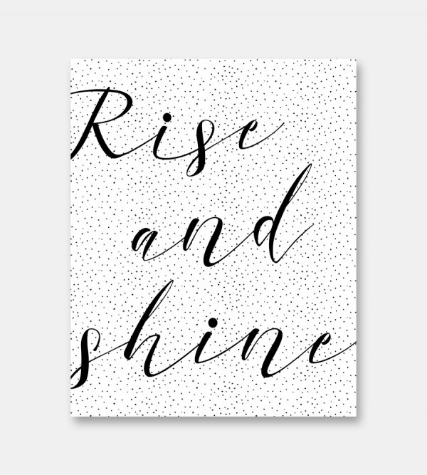 Dotted Rise and shine print