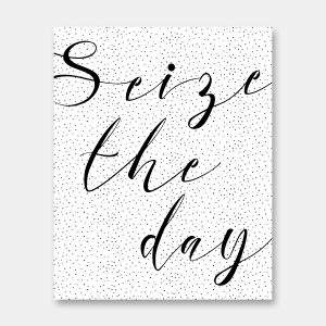 Dotted Seize the day print